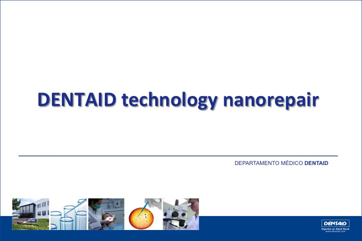 DENTAID technology nanorepair