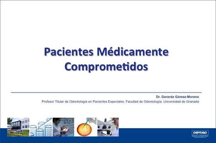 Pacientes médicamente comprometidos